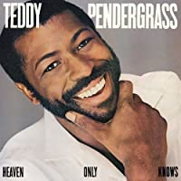 Heaven Only Knows by Teddy Pendergrass (2010-04-21)