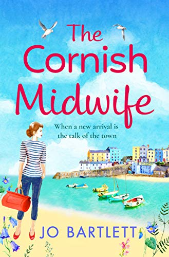 The Cornish Midwife: The perfect uplifting escapist read for 2021 (The Cornish Midwife Series Book 1) (English Edition)