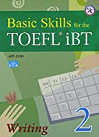 Basic Skills for the TOEFL iBT 2 Writing Book with Audio CD