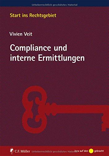Compliance und interne Ermittlungen (Start ins Rechtsgebiet)