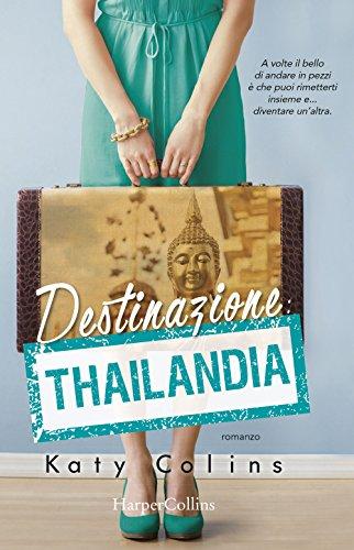 Destinazione Thailandia. Lonely Hearts Travel Club: 1