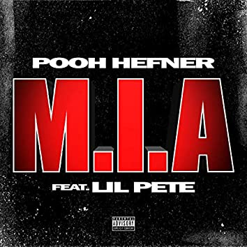 M.I.A (feat. Lil Pete)