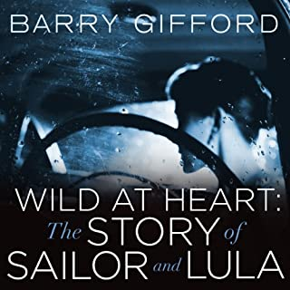Wild at Heart: The Story of Sailor and Lula audiobook cover art