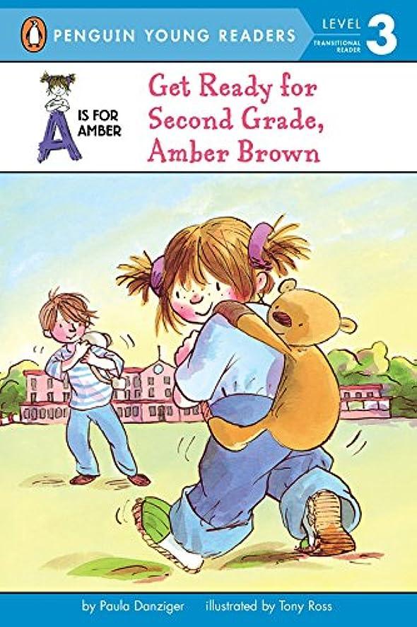 レンダーいま彫刻Get Ready for Second Grade, Amber Brown (A Is for Amber Book 4) (English Edition)