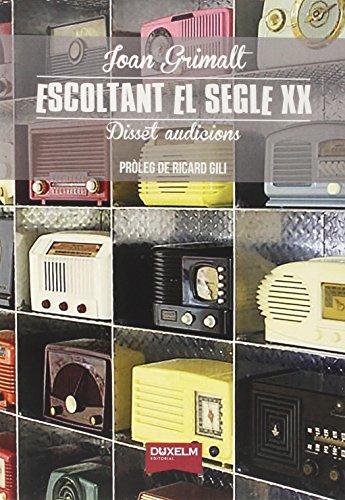 Escoltant El Segle Xx
