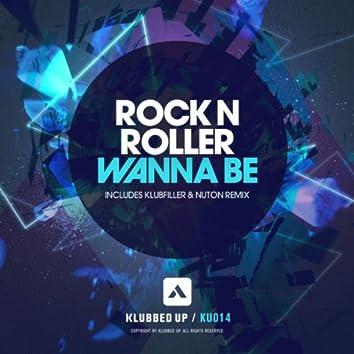 Wanna Be