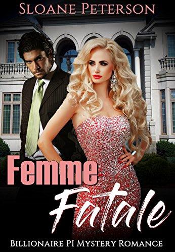 Femme Fatale: Billionaire PI Mystery Romance