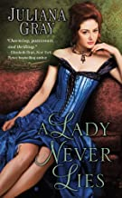 A Lady Never Lies (Affairs by Moonlight Trilogy Book 1)