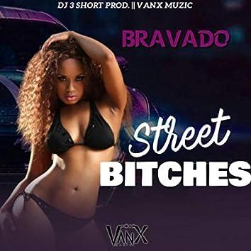 Street Bitches