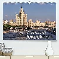 Moskauer Perspektiven (Premium, hochwertiger DIN A2 Wandkalender 2022, Kunstdruck in Hochglanz): Moskau ist immer eine Reise wert (Monatskalender, 14 Seiten )