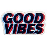 Good Vibes Patch Embroidered Biker Applique Iron On Sew On Emblem