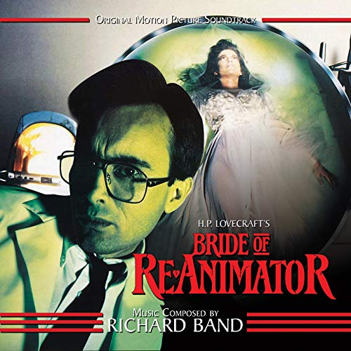 Bride of Re-Animator (Original Motion Picture Soundtrack)