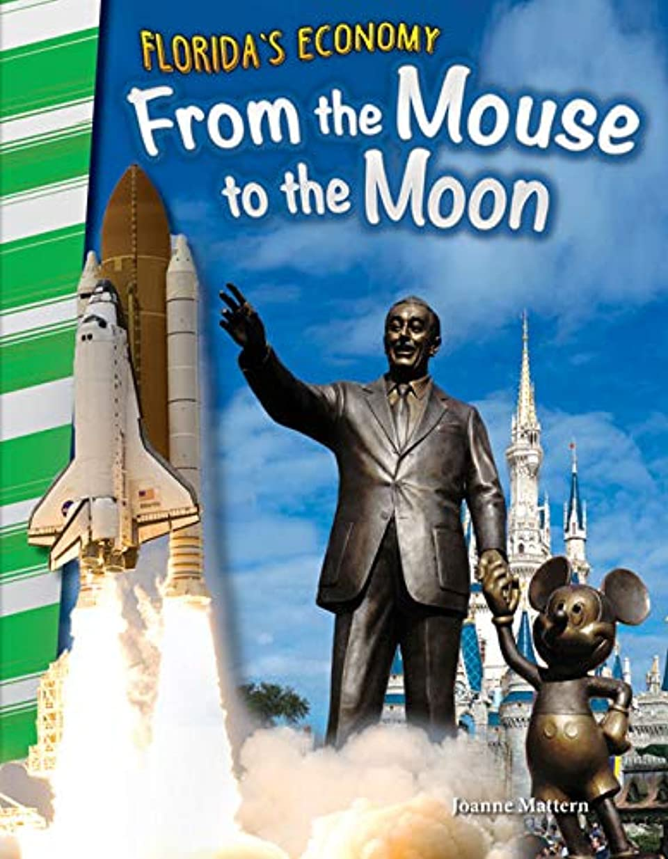 Florida's Economy: From the Mouse to the Moon (Social Studies Readers) (English Edition)
