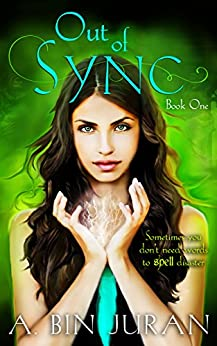 [A. Bin Juran]のOut of Sync: Book One (English Edition)