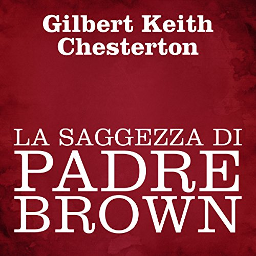 La saggezza di Padre Brown  Audiolibri