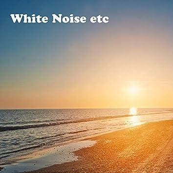 White Noise, etc