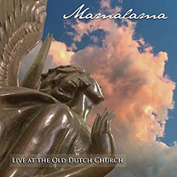 Live at the Old Dutch Church (Live)
