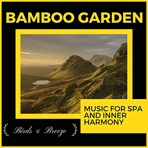 Bamboo Garden - Music For Spa And Inner Harmony