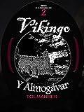 Vikingo y Almogávar (Vikingo, El Último Caballero nº 2)