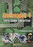 Electricidad I. Teoría básica y prácticas.