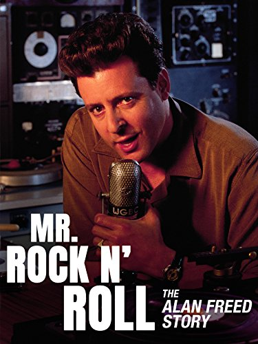 Mr. Rock  n  Roll: The Alan Freed Story