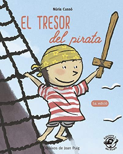 El Tresor Del Pirata: En lletra de PAL i lletra lligada: Llibre per aprendre a llegir en català: 6 (Plou i Fa Sol (TEXT EN LLETRA DE PAL I LLIGADA))