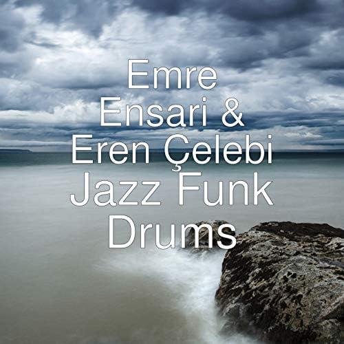 Emre Ensari & Eren Çelebi
