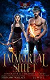 Supernatural Taskforce Academy: Mission Three, Immortal Shift (Kindle Edition)