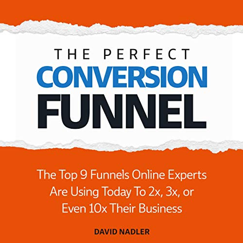 The Perfect Conversion Funnel cover art