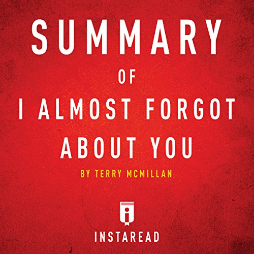 Summary of I Almost Forgot About You by Terry McMillan | Includes Analysis audiobook cover art