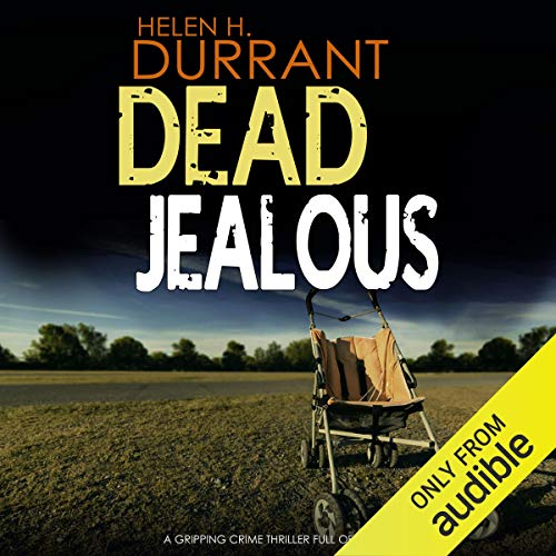 Dead Jealous: Calladine and Bayliss, Book 7