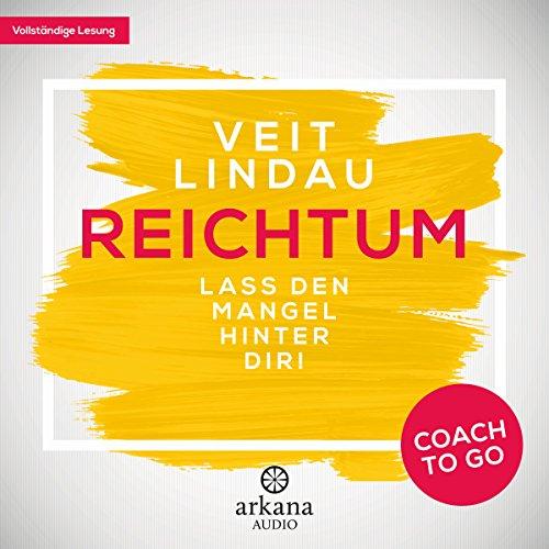 Reichtum - Lass den Mangel hinter dir! audiobook cover art