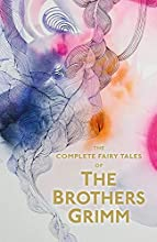 Brothers Grimm: The Complete Fairy Tales