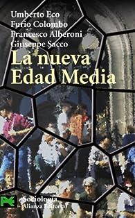 La nueva Edad Media par Umberto Eco