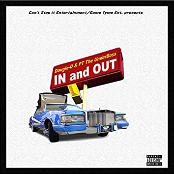 In and Out (feat. PT the UnderBoss)