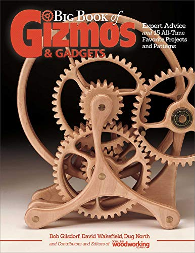 Big Book of Gizmos & Gadgets: Expert Advice and 15 All-Time Favorite...