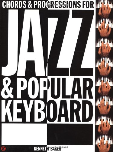 Chords And Progressions -For Jazz And Popular Keyboard-: Songbook für Orgel
