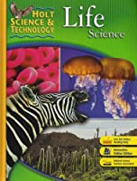 Life Science (Holt Science And Technology)