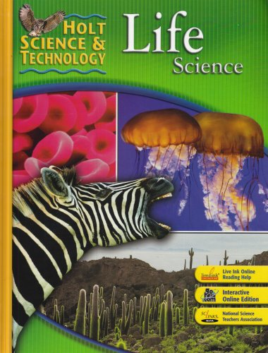 Holt Science & Technology: Life ...