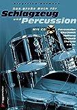 Das große Buch für Schlagzeug und Percussion. Inkl. CD - Siegfried Hofmann