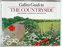 Collins guide to the countryside 0002190524 Book Cover