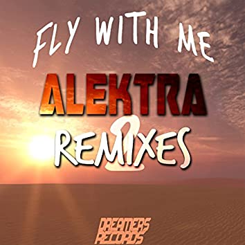 Fly With Me (Remixes, Pt. 2)