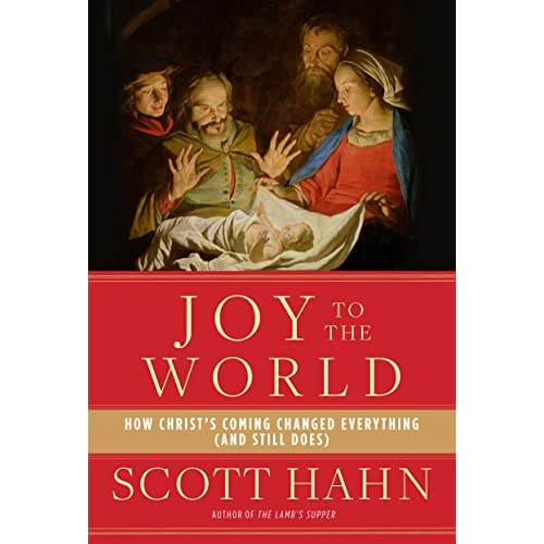 Joy to the World: How Christ's Coming Changed Everything (and Still Does) (English Edition)