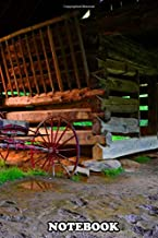 "Notebook: Photography Of An Old Buggy And Barn In The Smokey Moun , Journal for Writing, College Ruled Size 6"" x 9"", 110 Pages"
