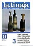 LA TINAJA. REVISTA TRIMESTRAL DE INFORMACION CERAMICA. SEPTIEMBRE 1986. N. 3.