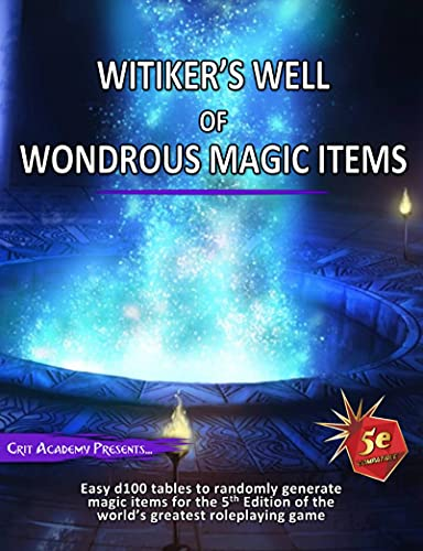 Witiker's Well of Wondrous Magic Items: A 5th Edition Magic Item Generator (English Edition)