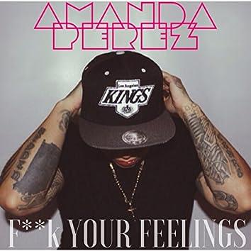 F**k Your Feelings - Single