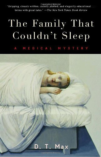 Preisvergleich Produktbild The Family That Couldn't Sleep: A Medical Mystery by Max,  D.T. (2007) Paperback