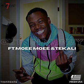 Gettin' Money (feat. Moee Moee & Te'kali)
