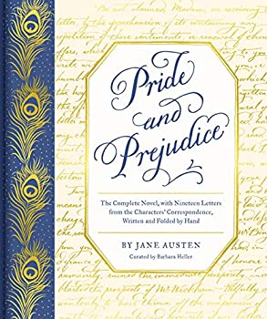 Pride and Prejudice  The Complete Novel with Nineteen Letters from the Characters  Correspondence Written and Folded by Hand